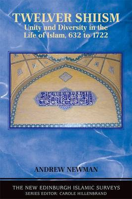 Twelver Shi'ism: Unity and Diversity in the Life of Islam