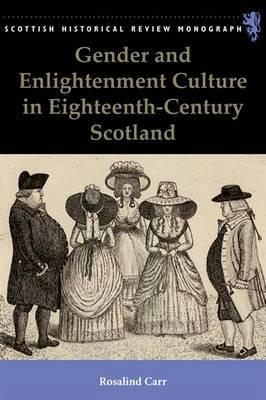 Gender and Enlightenment Culture in Eighteenth-century Scotland