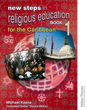 New Steps in Religious Education for the Caribbean - Book 1