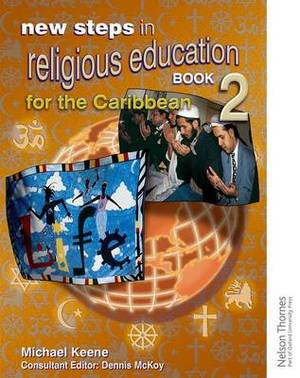 New Steps in Religious Education for the Caribbean Book 2