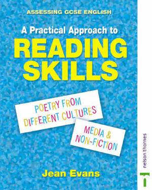 Assessing GCSE English a Practical Approach to Reading Skills
