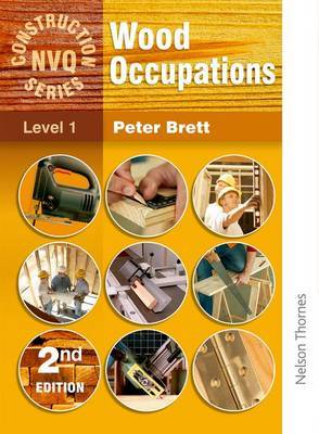 Wood Occupations  - NVQ Construction Series Level 1
