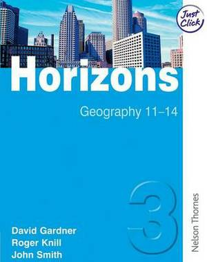 Horizons 3 Student Book: Geography 11-14: 3