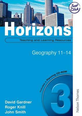 Horizons 3: Teaching and Learning Resources with Planning CD-ROM: Geography 11-14