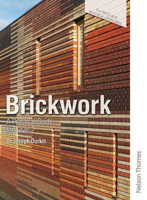Brickwork: A Practical Guide for NVQ Level 2