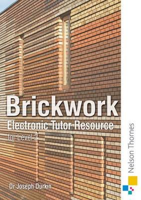 Brickwork: Electronic Tutor Resource NVQ Level 2