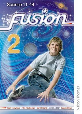 Fusion 2 Pupil Book: Science 11-14
