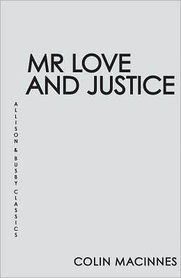 Mr Love and Justice: Allison & Busby Classics