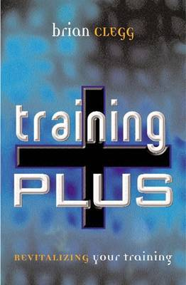 Training Plus: Revitalizing Your Training
