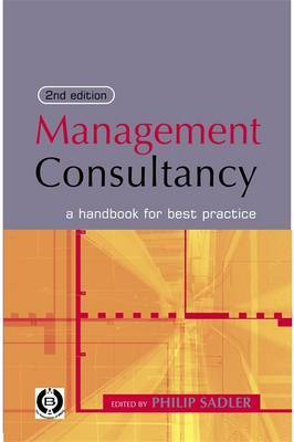 Management Consultancy: A Handbook for Best Practice