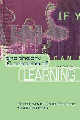 The Theory & Practice of Learning