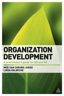 Organization Development: A Practitioners' Guide for OD and HR