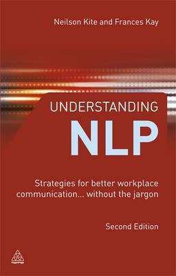 Understanding NLP: Strategies for Better Workplace Communication - Without the Jargon
