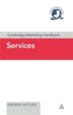Cambridge Marketing Handbook: Services: Services Marketing in the Age of Awareness