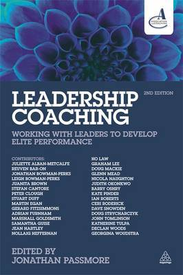 Leadership Coaching: Working with Leaders to Develop Elite Performance