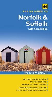 The AA Guide to Norfolk & Suffolk with Cambridge