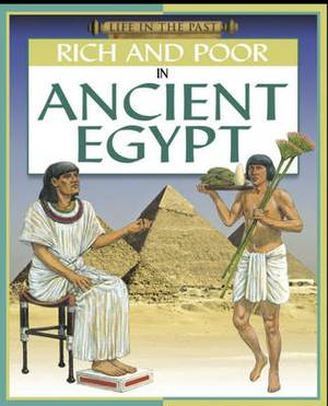 Rich and Poor - in Ancient Egypt