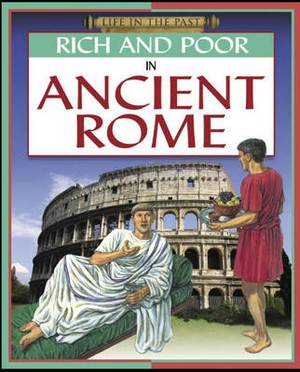 Rich and Poor - In Ancient Rome