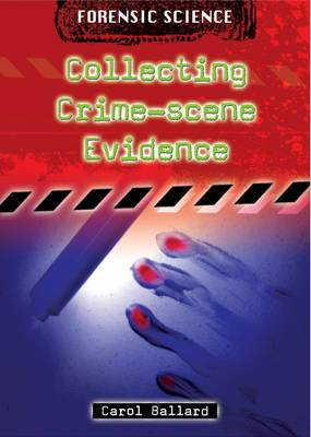 Collecting Crime-scene Evidence
