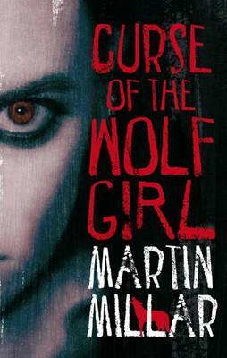 Curse Of The Wolf Girl: Number 2 in series