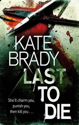 Last To Die: Number 2 in series