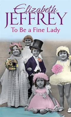 To be a Fine Lady