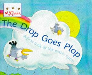 The Drop Goes Plop: A First Look at the Water Cycle