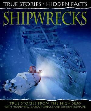 Shipwrecks: True Stories from the High Seas!