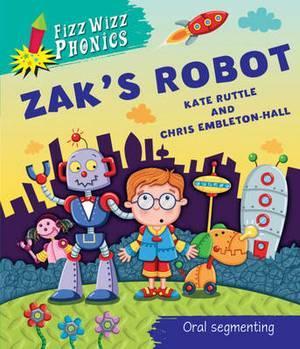 Fizz Wizz Phonics: Zak's Robot