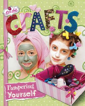 Crafts for Pampering Yourself