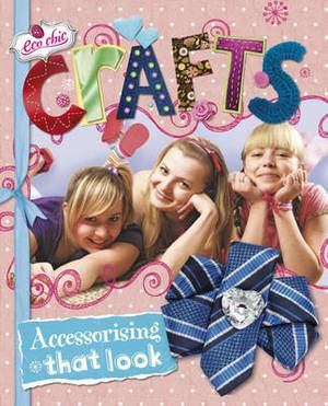Crafts for Accessorising That Look