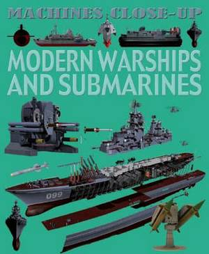 Modern Warships and Submarines