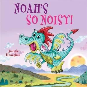 Noah's SO Noisy