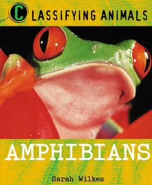 Classifying Animals: Amphibians