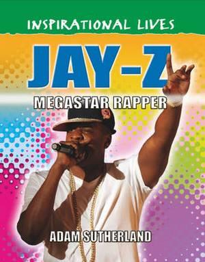 Jay Z: Megastar Rapper