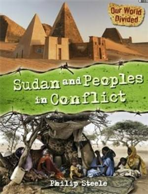 Our World Divided: Sudan and Peoples in Conflict