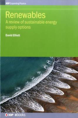 Renewables: A Review of Sustainable Energy Supply Options