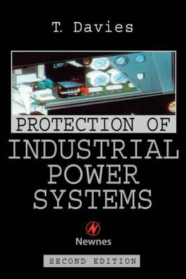 Protection of Industrial Power Systems