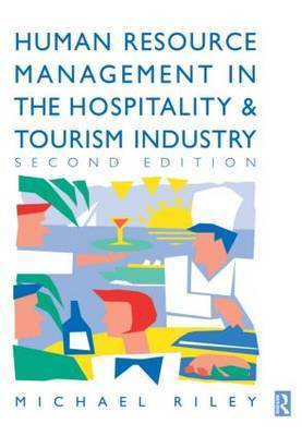 Human Resource Management in the Hospitality and Tourism Industry: Guide to Personnel Management in the Hotel and Catering Industries