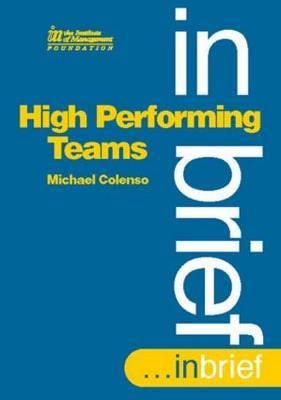 High Performing Teams in Brief
