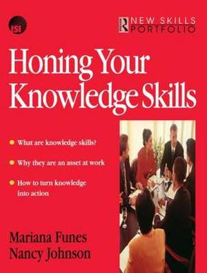 Honing Your Knowledge Skills: A Route Map