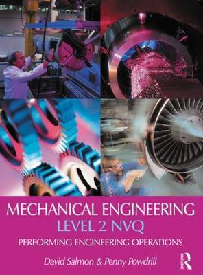 Mechanical Engineering: Performing Engineering Operations: Level 2: NVQ
