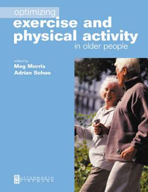 Optimizing Exercise and Physical Activity in Older People, 3rd Ed