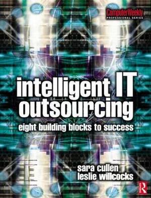 Intelligent IT Outsourcing: 8 Building Blocks to Success