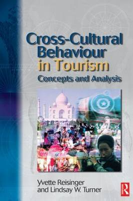 Cross Cultural Behaviour in Tourism: Concepts and Analysis