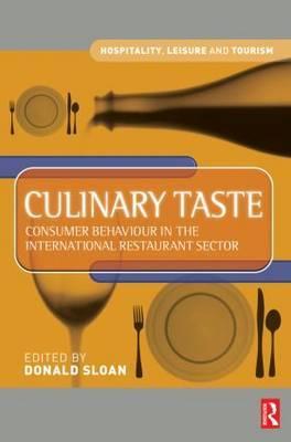 Culinary Taste: Consumer Behaviour in the International Restaurant Sector