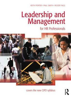 Leadership and Management: for HR Professionals