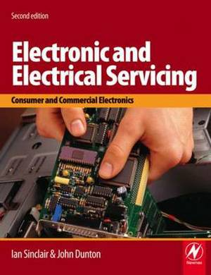 Electronic and Electrical Servicing: Consumer and Commercial Electronics