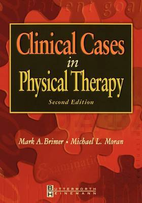Clinical Cases in Physical Therapy, 2nd Ed