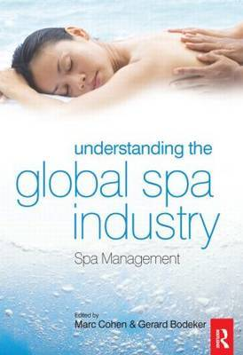 Understanding the Global Spa Industry: Spa Management